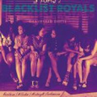 Blacklist Royals - Graveyard Shifts [EP]